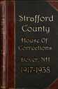 Prisoners Admitted to Strafford County HOC 1917-1938